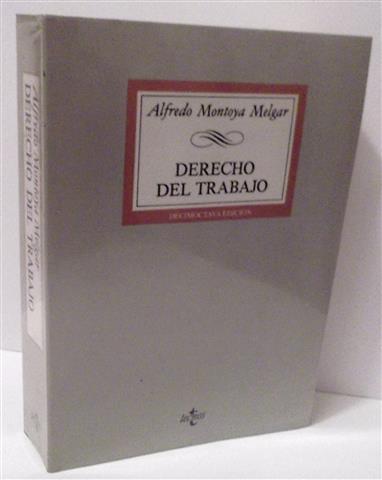 Derecho del trabajo - Montoya Melgar, Alfredo