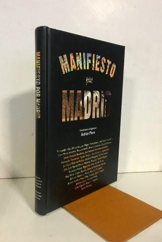 Manifiesto por Madrid - VV.AA. Piera, Adrián, coord.