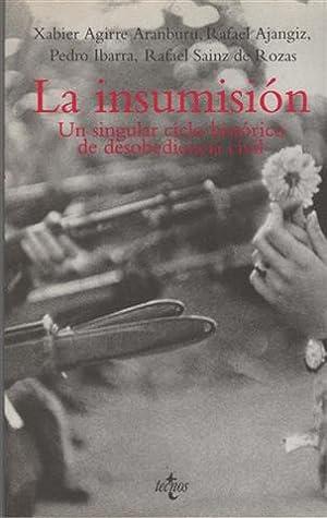 La insumisión : un singular ciclo histórico: Aguirre Aranburu, Xavier,