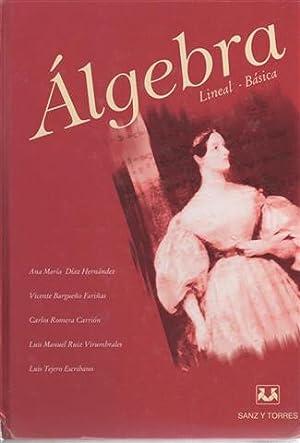 Álgebra (lineal, básica). Tomo I de la: DÍAZ HERNÁNDEZ, Ana