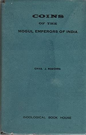 Coins of the Mogul Emperors of India