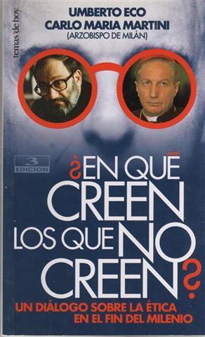 En qué creen los que no creen?: Eco, Umberto (1932-