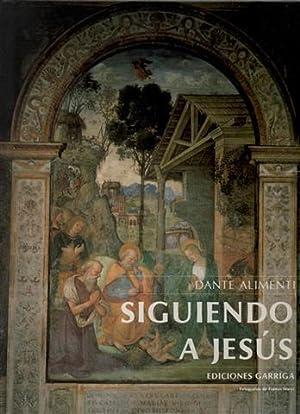 Siguiendo a Jesús. Obra completa en 3: Alimenti, Dante .