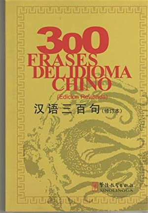 300 FRASES DEL IDIOMA CHINO (edición revisada): VV.AA