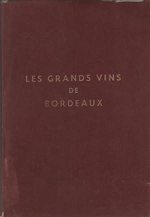 LES GRANDS VINS DE BORDEAUX: THE FINE: VV.AA. Societe De