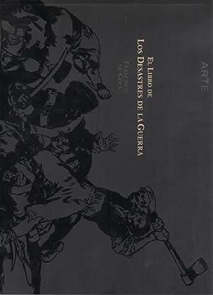 El libro de los Desastres de la Guerra.: Goya, Francisco de. Introducción de José Manuel Matilla. ...