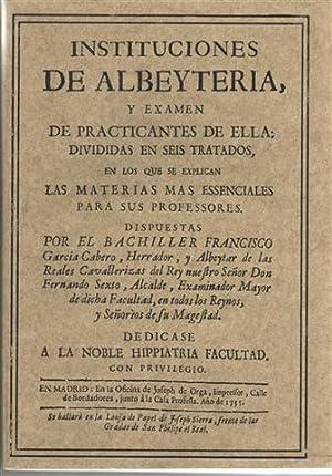 Instituciones de albeyteria y exámen de practicantes: García Cabero, Francisco