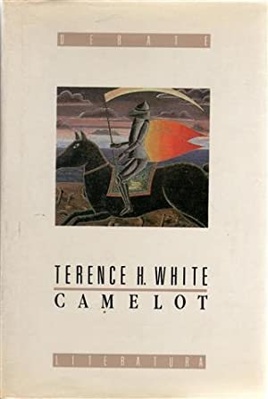 Camelot: la leyenda del rey Arturo: White, Theodore Harold