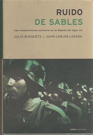 Ruido de sables: las conspiraciones militares en: Busquets, Julio Losada