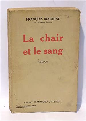 LA CHAIR ET LE SANG