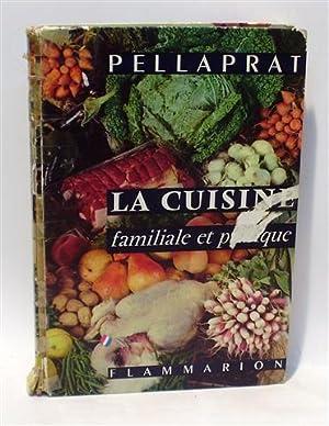 Flammarion la cuisine familiale et pratique abebooks for Cuisine familiale