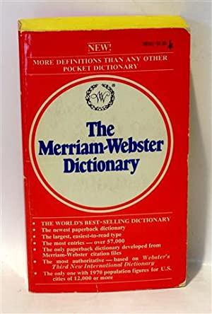 THE MERRIAM-WEBSTER DICTIONARY: MERRIAM-WEBSTER