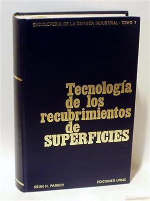 TECNOLOGÍA DE LOS RECUBRIMIENTOS DE SUPERFICIES: PARKER, Dean H. - JIMÉNEZ MORENO, José ...