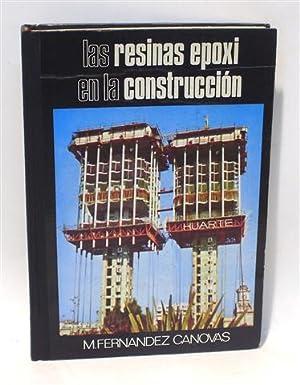 LAS RESINAS EPOXI EN LA CONSTRUCCIÓN: FERNÁNDEZ CÁNOVAS, M.