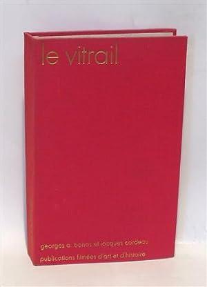 LE VITRAIL: BORIAS, A. - CORDEAU, Jacques - BELLE-JOUFFRAY, Marthe (Dir.)
