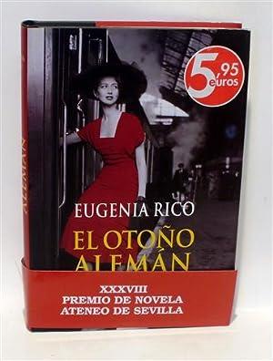 EL OTOÑO ALEMÁN: RICO, Eugenia