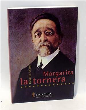 TEATRO REAL - MARGARITA LA TORNERA - Ruperto Chapí, música: Libreto de Carlos ...