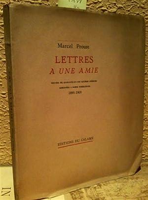 LETTRES A UNE AMIE. RECUEIL DE QUARANTE-ET-UNE: PROUST, Marcel