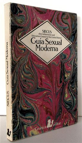 GUÍA SEXUAL MODERNA: SIECUS (Sex Information