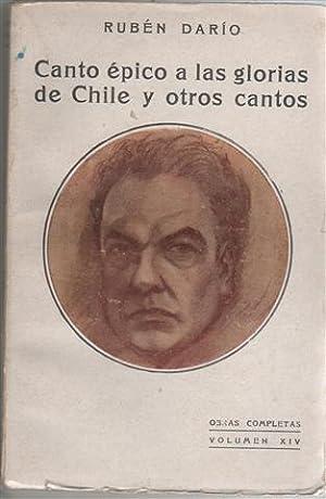 CANTO ÉPICO A LAS GLORIAS DE CHILE: DARÍO, Rubén