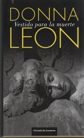 Vestido para la muerte: Leon, Donna (1942-)