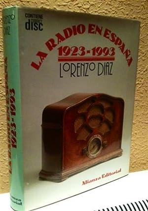La radio en España (1923-1993): Díaz, Lorenzo (1946-).