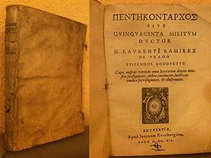 Pentacontarcos sive Quinquaginta militum ductor D. LaurentI: Laurenti ,Ramírez de