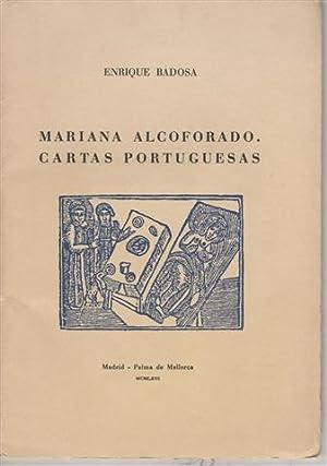 MARIANA ALCOFORADO. CARTAS PORTUGUESAS.Firmado y dedicado por: Badosa,Enrique.