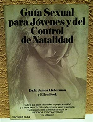 Guía sexual para jóvenes y del control: Lieberman, E. James