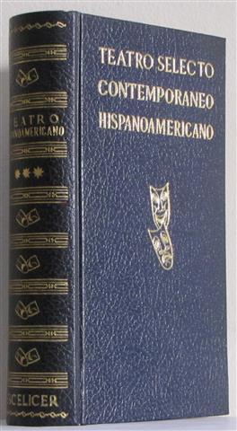 TEATRO SELECTO CONTEMPORÁNEO HISPANOAMERICANO. TOMO III. PIEDRA: PÉREZ CARMONA, Juan
