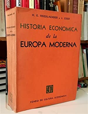HISTORIA ECONOMICA DE LA EUROPA MODERNA: FRIEDLAENDER, H.E. -