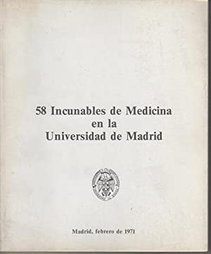 58 Incunables de Medicina en la Universidad de Madrid