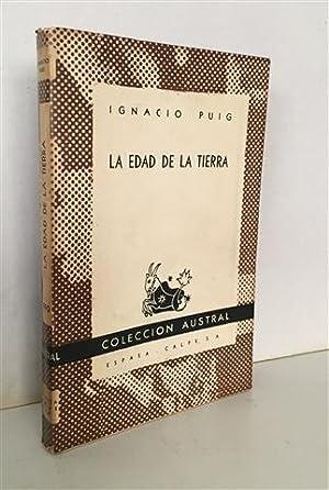 LA EDAD DE LA TIERRA: PUIG,Ignacio.