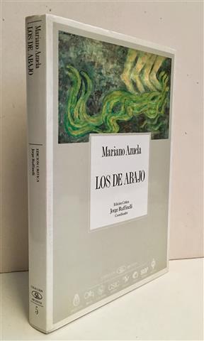 Los de abajo: Azuela, Mariano.Edición crítica