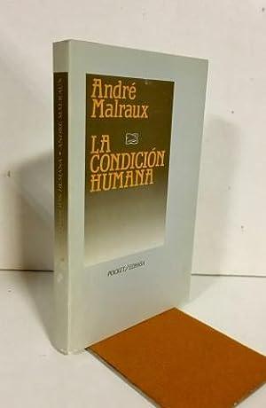 La condición humana: Malraux, André (1901-1976)