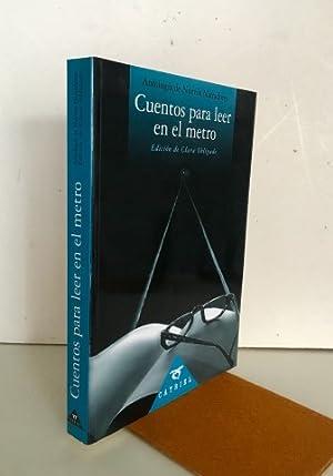 Cuentos para leer en el metro. Antología: VV.AA. Edición de