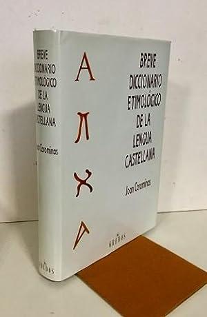 Breve diccionario etimológico de la lengua castellana: Coromines, Joan (1905-1997).