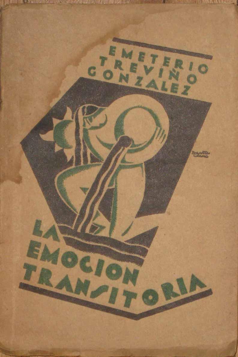 La Emocion Transitoria (Prosa Lirica): Treviño Gonzalez, Emeterio
