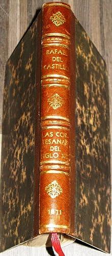 Las Cortesanas Del Siglo XIX Novela De Costumbres: Del Castillo, Rafael