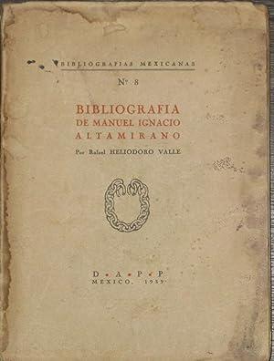 Bibliografia De Manuel Ignacio Altamirano.: Heliodoro Valle, Rafael