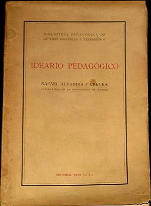 Ideario Pedagogico: Altamira y Crevea, Rafael