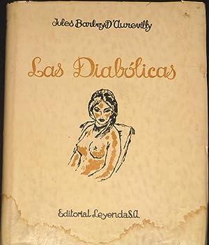 Las Diabolicas. Traducción de Angela Selke y Antonio Sanchez Barbudo. Ilustraciones de ...