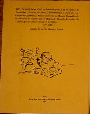 Relaciones De Las Minas De Temascaltepeque y: Romero Quiroz, Javier