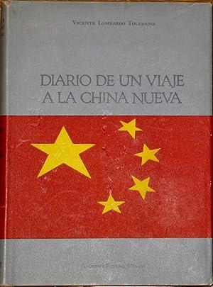 Diario De Un Viaje a La China Nueva: Lombardo Toledano, Vicente