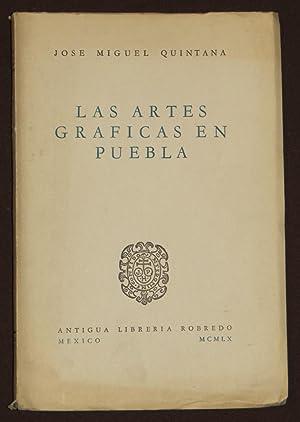 Las Artes Graficas En Puebla: Quintana, Jose Miguel