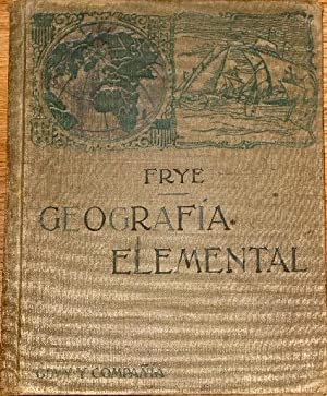 Geografia Elemental: Frye, Alexis Everett