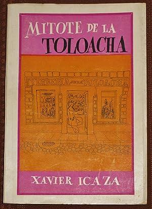 Mitote De La Toloacha: Icaza, Xavier