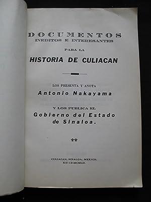 Documentos Ineditos E Interesantes Para La Historia De Culiacan: Nakayama, Antonio