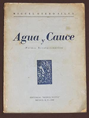 Agua Y Cauce: Otero Silva, Miguel