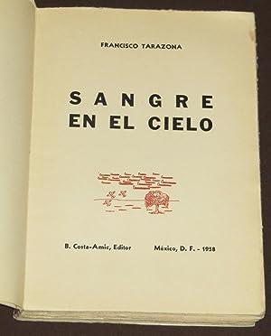 Sangre En El Cielo: Tarazona, Francisco